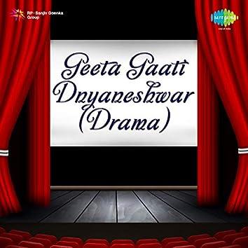 Geeta Gaati Dnyaneshwar - Drama