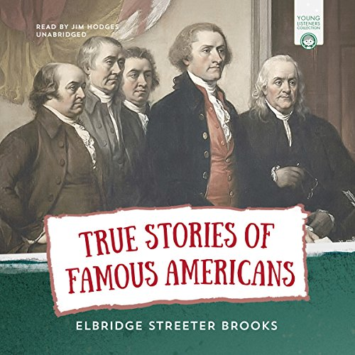 True Stories of Famous Americans audiobook cover art