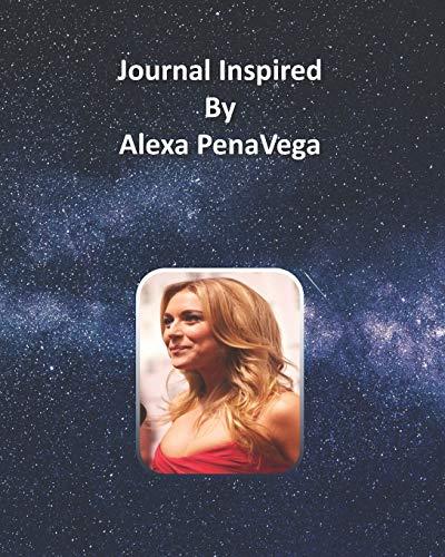 Journal Inspired by Alexa PenaVega
