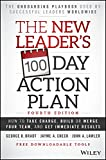 The New Leader′s 100–Day Action Plan: How to Take Charge