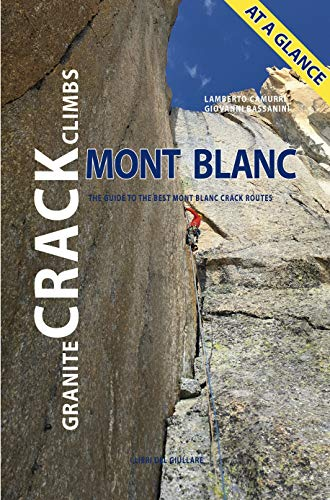CRACK CLIMBS MONT BLANC: THE GUIDE TO THE BEST MONT BLANC CRACK ROUTES (I LIBRI DEL...