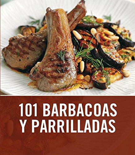101 barbacoas y parrilladas (Cocina casera)