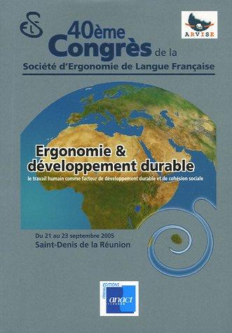 Ergonomie & développement durable : 40e Congrès de la Société d'Ergonomie de Langue Française