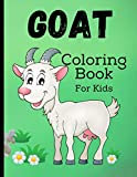 Goat Coloring Book For Kids: Goat Gifts for Toddlers, Kids ages 4-8, Girls Ages 8-12 | Cute Stress Relief Animal Coloring Book