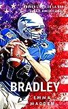 BRADLEY (Serie Sueño Americano nº 1)