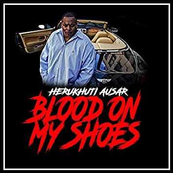 Blood on My Shoes (feat. Slim The Mobster)