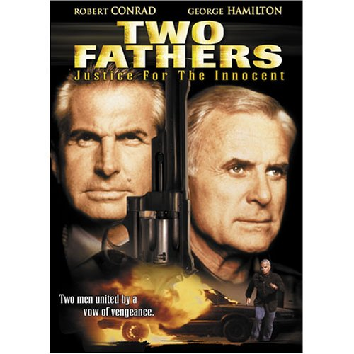 Two Fathers: Justice for the Innocent