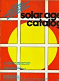 Solar age catalog: A guide to solar energy knowledge and materials