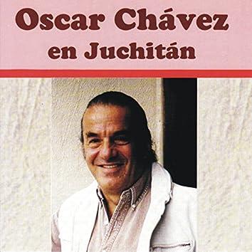 Oscar Chávez en Juchitán (En Vivo)
