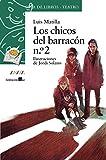 Los chicos del barracón n.º 2 (LITERATURA INFANTIL - Sopa de Libros (Teatro))