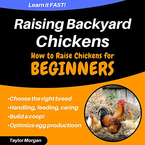 『Raising Backyard Chickens: How to Raise Chickens for Beginners』のカバーアート