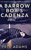 A Barrow Boy's Cadenza: Clear Print Hardcover Edition