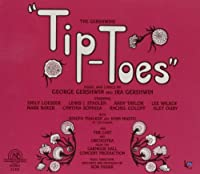Tip-Toes & Tell Me More by GERSHWIN:TIP-TOES GERSHWIN & (2001-10-30)