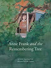 Anne Frank and the Remembering Tree