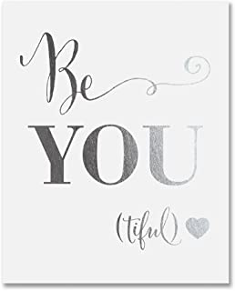 Be-YOU-tiful Silver Foil Decor Wall Art Print Beautiful Inspirational Motivational Quote Metallic Poster 8 inches x 10 inc...