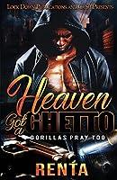 Heaven Got a Ghetto