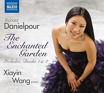 Danielpour: The Enchanted Garden