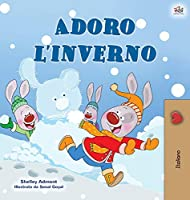 I Love Winter (Italian Book for Kids) (Italian Bedtime Collection)