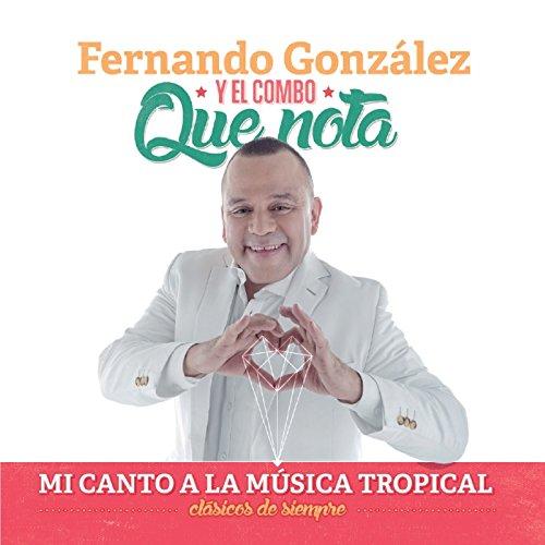 Mi Canto a la Música Tropical, Clásicos de Siempre