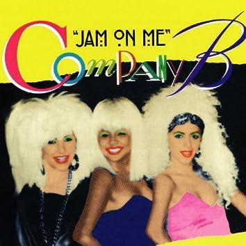 Jam On Me