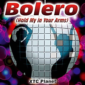 Bolero (Hold My in Your Arms) - Single
