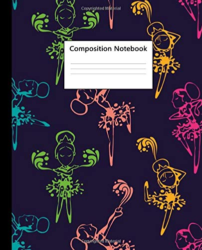 Composition Notebook: Cute Wide Ruled Paper Notebook and Journal for Girls - Blank Wide Lined Diary for Writing, Notes and Brilliant Ideas - Adorable Ballerinas Cover For Girls
