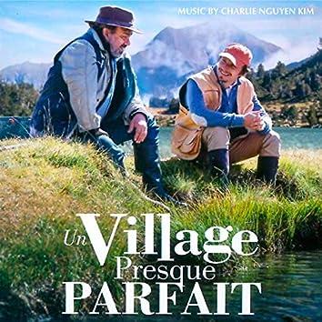 Un Village Presque Parfait (Original Motion Picture Soundtrack)