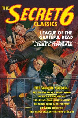 The Secret 6 Classics: League of the Grateful Dead (The Suicide ...
