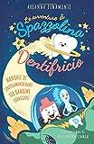 Le avventure di Spazzolina e Dentifricio: Manuale di spazzolamento denti per bambini coraggiosi