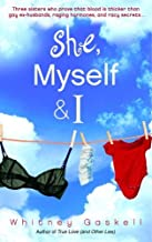 She, Myself & I: A Novel