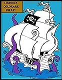 Libro da colorare pirati: . Nave dei pirati, forzieri d'oro. per bambini, ragazzi o ragazze, età 4-8, 8-12 anni, divertimento, facile,
