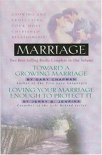 Download Marriage: Growing And Protecting Your Most Cherished Relationship 0884863654