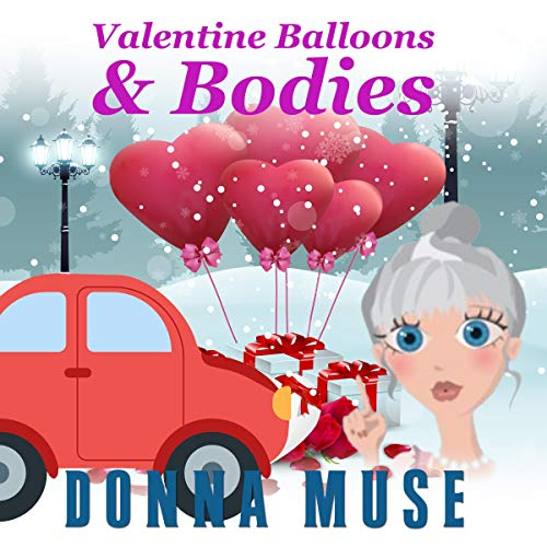 Valentine Balloons & Bodies cover art