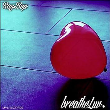 breatheLuv. (Beat Tape)