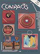 Collector's Encyclopedia of Compacts, Carryalls and Face Powder Boxes: v. 1: Identification and Values