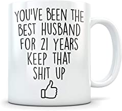 21st Anniversary Gift for Men - Funny 21 Year Wedding Anniversary for Him - Best Marriage Coffee Mug I Love You Husband for Couples Celebrating Their Relationship
