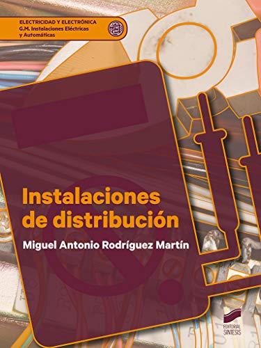 Instalaciones de distribución (Electricidad y Electrónica nº 18)