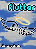 Flutter: An Epic of Mass Distraction (The Christ Corporation)