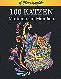 100 Katzen - Malbuch mit Mandala: Stressabbauende Katzen motive. Malbuch für Erwachsene mit Mandala - Katzen (Mandala Malbücher für die ganze Familie) Geschenkideen, Katzenliebhaber
