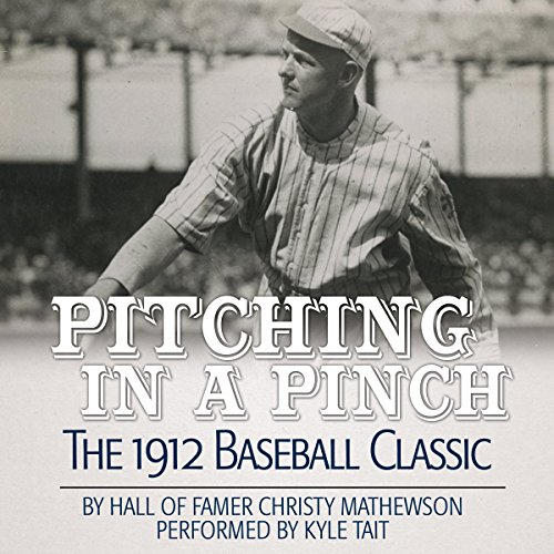 Pitching in a Pinch: Baseball from the Inside audiobook cover art