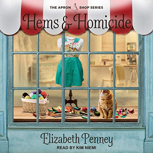Hems and Homicide: Apron Shop, Book 1