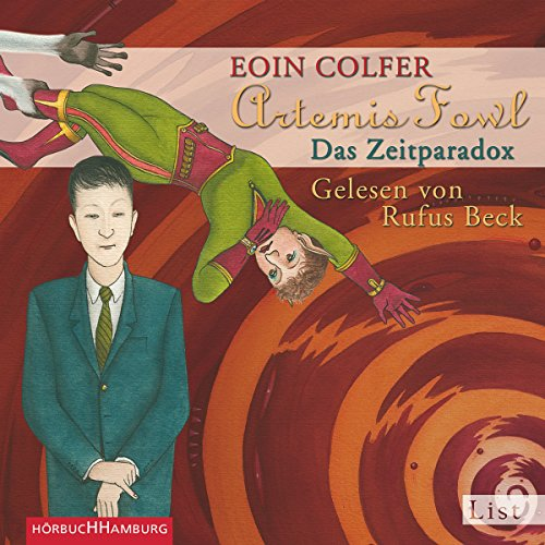 Das Zeitparadox     Artemis Fowl 6              By:                                                                                                                                 Eoin Colfer                               Narrated by:                                                                                                                                 Rufus Beck                      Length: 7 hrs and 56 mins     Not rated yet     Overall 0.0