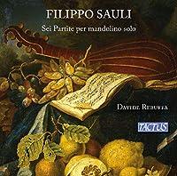 Filippo Sauli: Sei Partite per mandolino solo