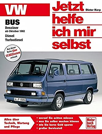 VW Bus T3 Jetzt helfe ich ir selbst by Dieter Korp