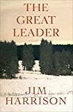 The Great Leader - A Novel - Format Kindle - 9780802195081 - 10,33 €