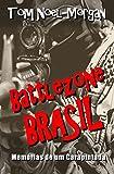 Battlezone Brasil: Memórias de um Carapintada (Portuguese Edition)
