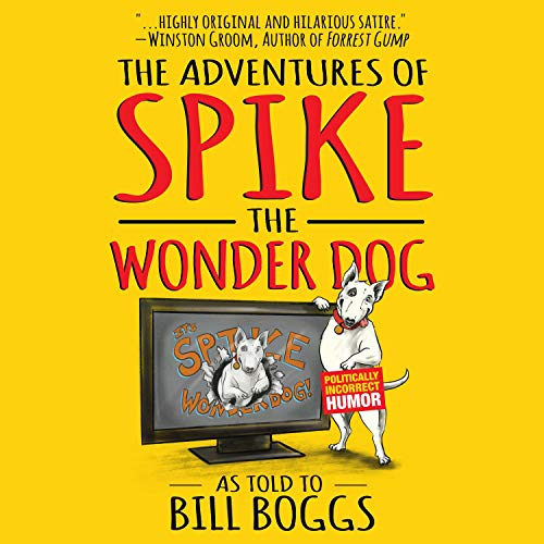 The Adventures of Spike the Wonder Dog cover art