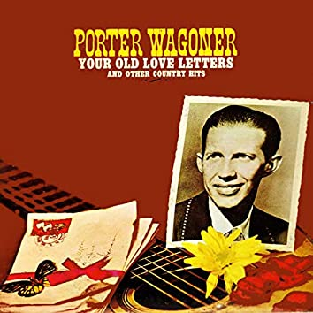 Your Old Love Letters And Other Country Hits