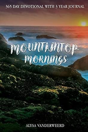 Mountaintop Mornings