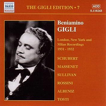 Gigli, Beniamino: Gigli Edition, Vol.  7: London, New York and Milan Recordings (1931-1932)
